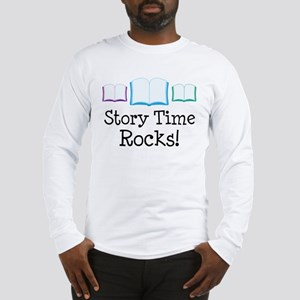 Story Time Rocks Long Sleeve T-Shirt