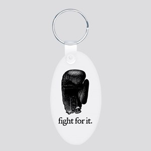 Fight For It Aluminum Oval Keychain
