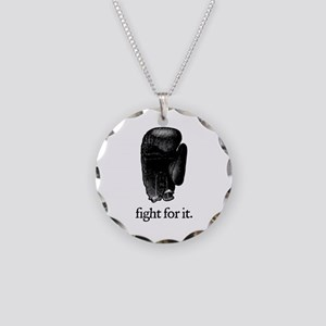 Fight For It Necklace Circle Charm