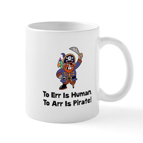 To Arr Is Pirate Cartoon Mug