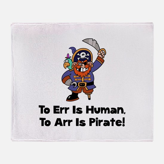 To Arr Is Pirate Cartoon Throw Blanket
