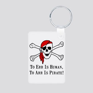 To Arr Is Pirate Skull Aluminum Photo Keychain