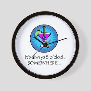 Always 5 O'Clock Somewhere Wall Clock
