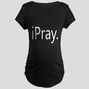 iPray Maternity Dark T-Shirt