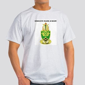 DUI - Sergeants Major Academy with Text Light T-Sh