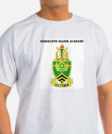 DUI - Sergeants Major Academy with Text T-Shirt