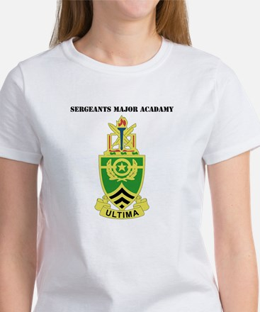 DUI - Sergeants Major Academy with Text Women's T-