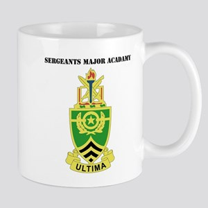 DUI - Sergeants Major Academy with Text Mug