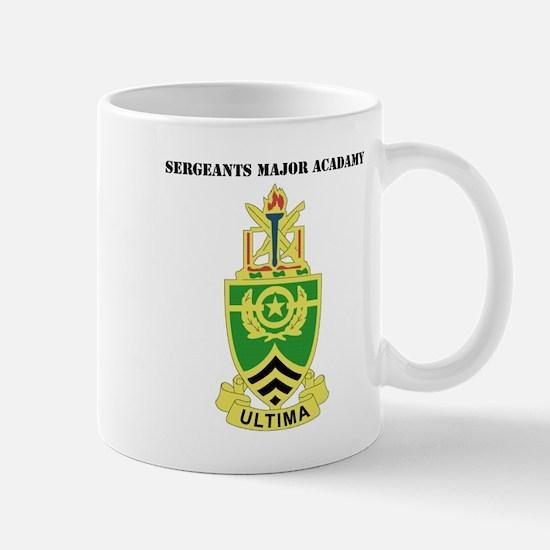 DUI - Sergeants Major Academy with Text Mug