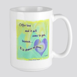 ACIM-Offer Love Large Mug