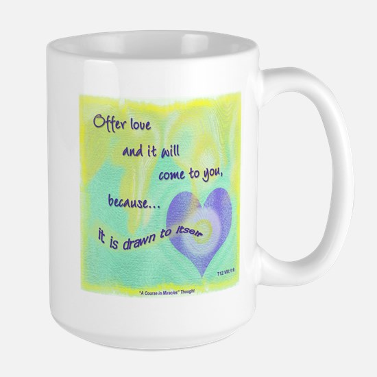 ACIM-Offer Love Large Mug