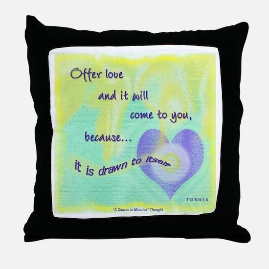ACIM-Offer Love Throw Pillow