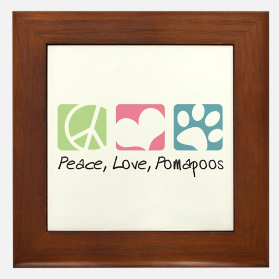 Peace, Love, Pomapoos Framed Tile