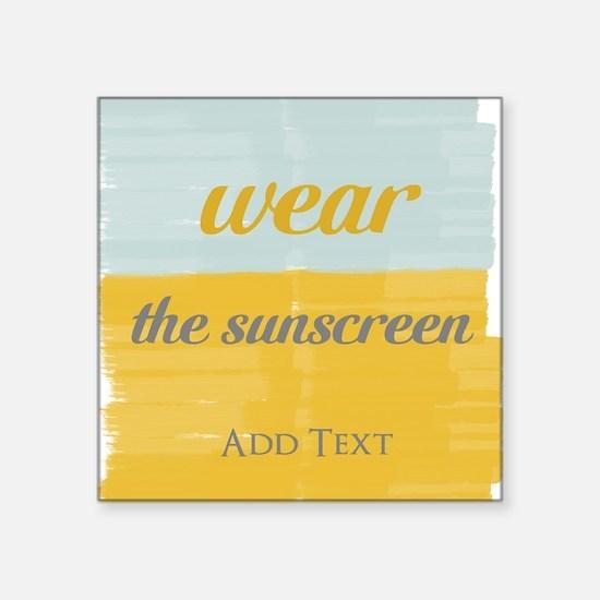 Motivational Wear The Sunscreen Vacation Sticker