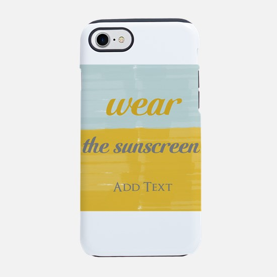 Motivational Wear The Sunscreen Vacation iPhone 7
