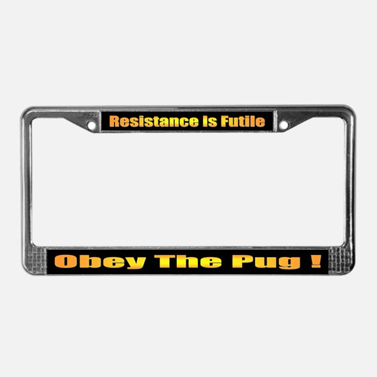 Obey The Pug License Plate Frame