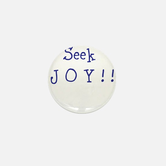 Seek JOY! Mini Button