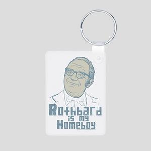Rothbard Is My Homeboy Aluminum Photo Keychain