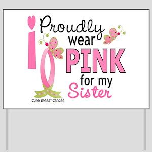 I Wear Pink 27 Breast Cancer Yard Sign