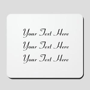 Customizable Personalized (Black Text) Mousepad
