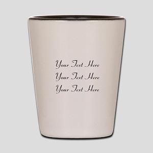 Customizable Personalized (Black Text) Shot Glass
