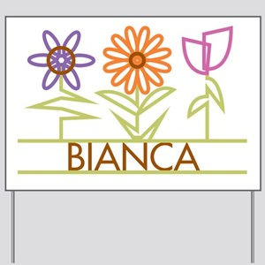 Bianca with cute flowers Yard Sign