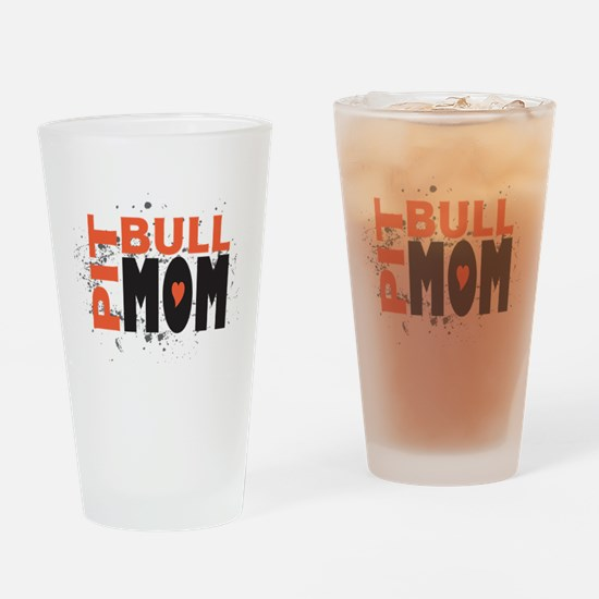 Pit Bull Mom Drinking Glass