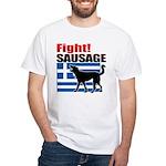 Fight! SAUSAGE White T-Shirt