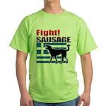 Fight! SAUSAGE Green T-Shirt