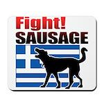 Fight! SAUSAGE Mousepad