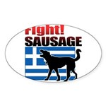 Fight! SAUSAGE Sticker (Oval)