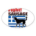 Fight! SAUSAGE Sticker (Oval 50 pk)