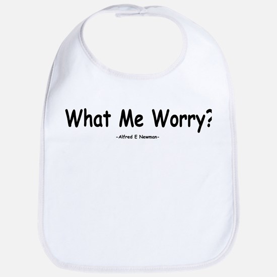What Me Worry? Bib