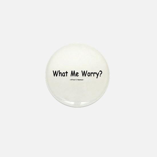 What Me Worry? Mini Button