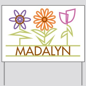Madalyn with cute flowers Yard Sign