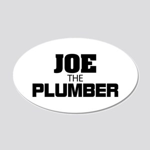 Joe the Plumber 22x14 Oval Wall Peel