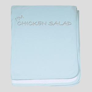 I'm Chicken Salad baby blanket