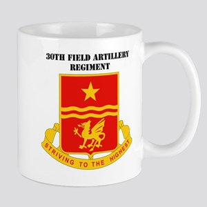 DUI-30TH FIELD ARTILLERY RGT WITH TEXT Mug