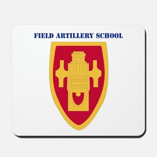 DUI - Field Artillery Center/School with Text Mous