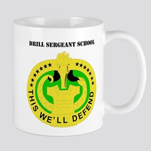 DUI - Drill Sergeant School with Text Mug