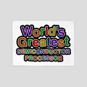 World's Greatest SEMICONDUCTOR PROCESSOR 5'x7' Are