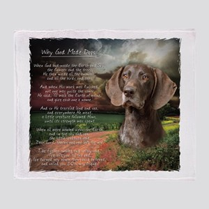 """""""Why God Made Dogs"""" GSP Throw Blanket"""