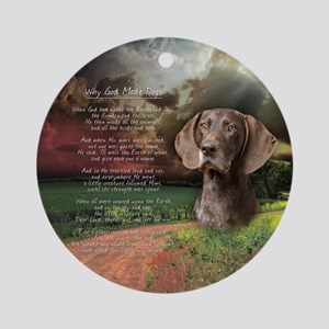 """Why God Made Dogs"" GSP Ornament (Round)"