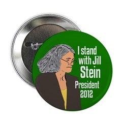 Stand With Jill Stein for President button