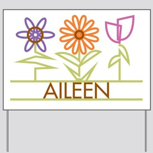 Aileen with cute flowers Yard Sign