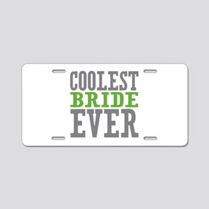 Coolest Bride Aluminum License Plate