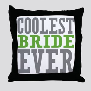 Coolest Bride Throw Pillow