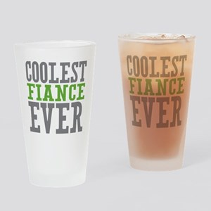 Coolest Fiance Drinking Glass