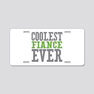 Coolest Fiance Aluminum License Plate