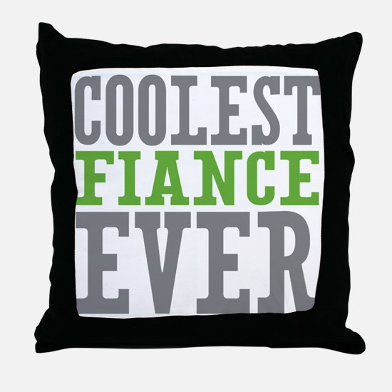 Coolest Fiance Throw Pillow